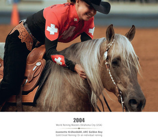 World Reining Masters Oklahoma City (USA) 2004 - Jeannette Krähenbühl, ARC Golden Boy - Or en individuel reining